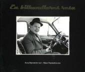 """2009 utgavs minnesboken """"En bilhandlares resa"""". Utmärkt författad och en mycket intressant historia från första sidan till den sista!"""